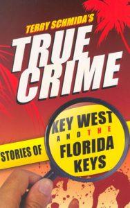 True Crime Key West Book